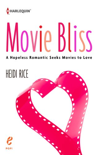 Book Heidi Rice: Movie Bliss: A Hopeless Romantic Seeks Movies to Love