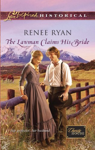 The Lawman Claims His Bride (Love Inspired Historical) by Renee Ryan