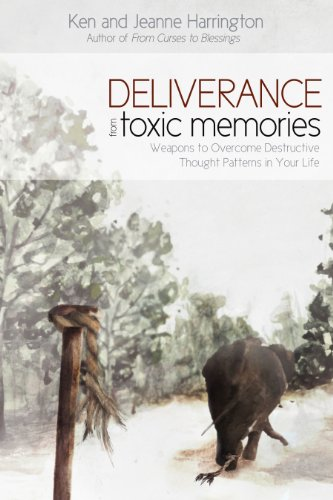 Deliverance from Toxic Memories
