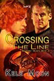 Book Crossing the Line by Kele Moon