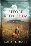 Free Kindle Book : Before Bethlehem