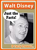 Free Kindle Book : Walt Disney - Just the Facts! Biography for Kids