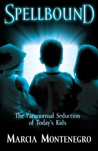 Spellbound: The Paranormal Seduction of Today's Kids