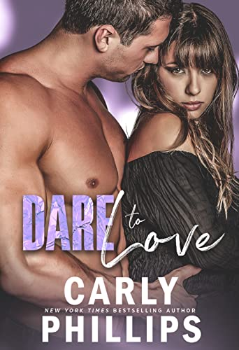 Book Dare to Love - Carly Phillips