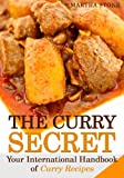 Free Kindle Book : The Curry Secret: Your International Handbook of Curry Recipes