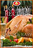 Free Kindle Book : Holiday Recipes:  Quick Easy Recipes for the Holidays