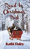 Free Kindle Book : Road to Christmas Past