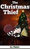 Free Kindle Book : The Christmas Thief- A Children