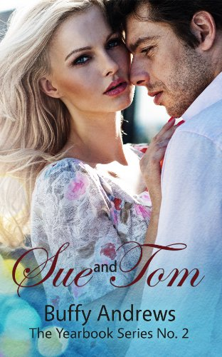 Sue and Tom (The Yearbook Series Book 2) by Buffy Andrews