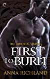 Book First to Burn - Anna Richland