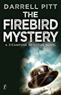 Book Cover: The Firebird Mystery by Darrell Pitt