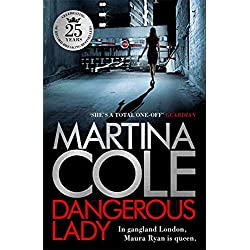 Dangerous Lady: A gritty thriller about the toughest woman in London's criminal underworld