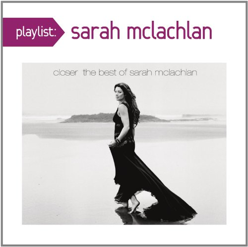 Playlist: Very Best of Sarah Mclachlan