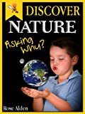 Free Kindle Book : Discover Nature - Asking Why? Fun facts For Kids.