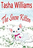 Free Kindle Book : The Snow Kitten