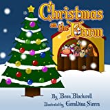 Free Kindle Book : Christmas on the Farm: A Rhyming Picture Book About Christmas