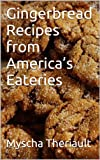 Free Kindle Book : Gingerbread Recipes from America