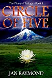 Free Kindle Book : CIRCLE OF FIVE (The Pha-yul trilogy Book 1)