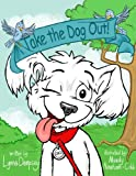 Free Kindle Book : Take the Dog Out!