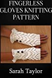 Free Kindle Book : Fingerless Gloves Knitting Pattern