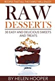 Free Kindle Book : Raw Vegan Treats - 30 easy and delicious sweets and treats for all the family to enjoy