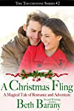 Free Kindle Book : A Christmas Fling: A Magical Tale of Romance and Adventure