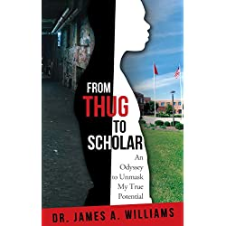 From Thug to Scholar: An Odyssey to Unmask My True Potential