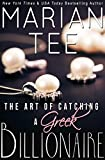 Free Kindle Book : The Art of Catching a Greek Billionaire (Book 1) (Greek Billionaire Romance)