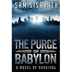 The Purge of Babylon: A Novel of Survival
