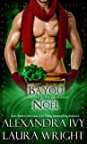 Free Kindle Book : Bayou Noël (Bayou Heat)