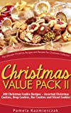 Free Kindle Book : Christmas Value Pack II - 200 Christmas Cookie Recipes - Assorted Christmas Cookies, Drop Cookies, Bar Cookies and Sliced Cookies (The Ultimate Christmas Recipes and Recipes For Christmas Collection)