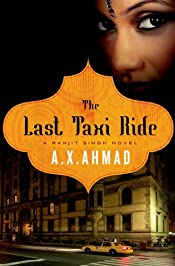 The Last Taxi Ride by A. X. Ahmad
