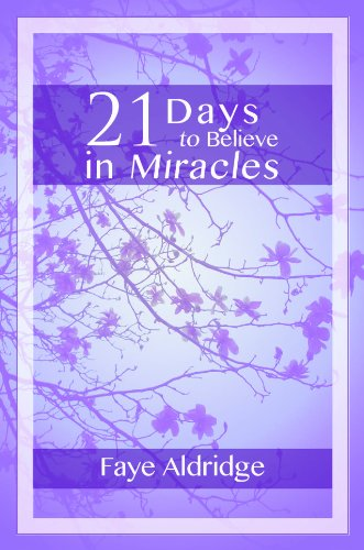 21 Days to Believe in Miracles