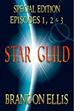 Free Kindle Book : Star Guild: Book One - Episodes 1 & 2 - *Special Edition* (Star Guild Saga)