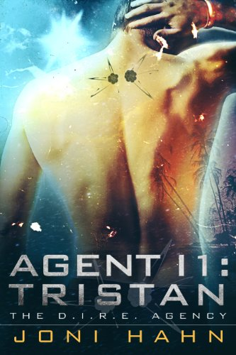 Agent I1: Tristan (The D.I.R.E. Agency) by Joni Hahn