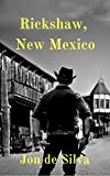 Free Kindle Book : Rickshaw, New Mexico