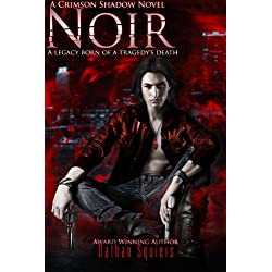 Crimson Shadow: Noir