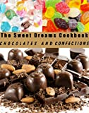 Free Kindle Book : The Sweet Dreams Cookbook (In The Kitchen Cooking)