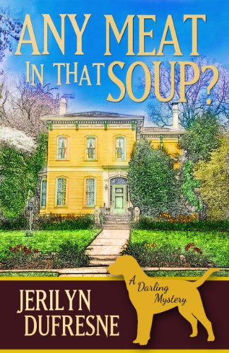 Any Meat In That Soup? (Sam Darling Mystery #2)