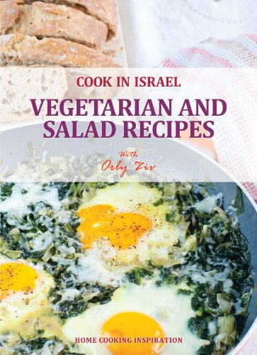 View Vegetarian and Salad Recipes - Israeli-Mediterranean Cookbook (Cook In Israel - Kosher Recipes, Mediterranean Cooking) on Amazon