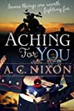 Free Kindle Book : Aching for You (Aching Series)