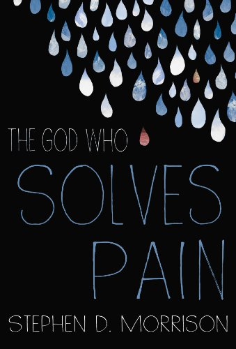 The God Who Solves Pain