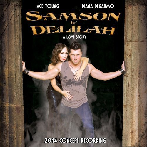 Samson and Delilah (2014 Concept Recording)