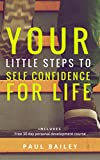 Free eBook - Your Little Steps to Self Confidence for Life