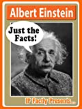 Free Kindle Book : Albert Einstein - Just the Facts! Biography for Kids