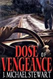 Free Kindle Book : Dose of Vengeance