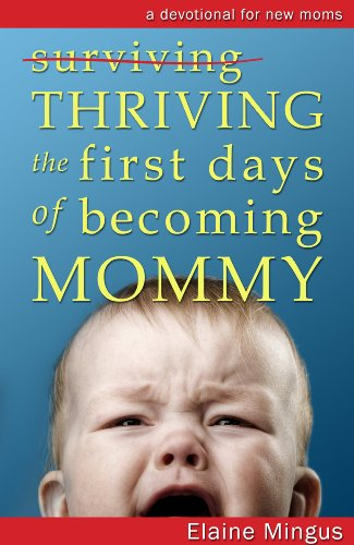 Thriving the First Days of Becoming Mommy