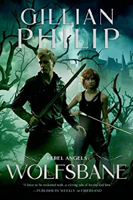 BOOK REVIEW: Wolfsbane by Gillian Philip (Rebel Angels, Book 3)