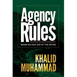 Agency Rules: Never an Easy Day at the Office