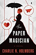 Book Cover: The Paper Magician by Charlie N Holmberg